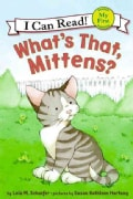 What's That, Mittens? (Paperback)