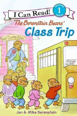 The Berenstain Bears' Class Trip (Paperback)