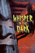 Whisper in the Dark (Paperback)