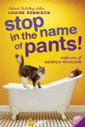 Stop in the Name of Pants! (Paperback)