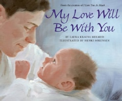 My Love Will Be With You (Hardcover)