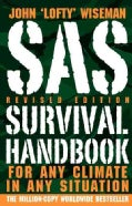 Sas Survival Handbook: For Any Climate, in Any Situation (Paperback)