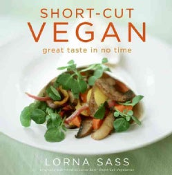 Short-cut Vegan: Great Taste in No Time (Paperback)