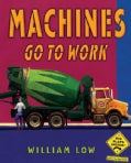 Machines Go to Work (Hardcover)