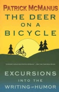 The Deer on a Bicycle: Excursions into the Writing of Humor (Paperback)