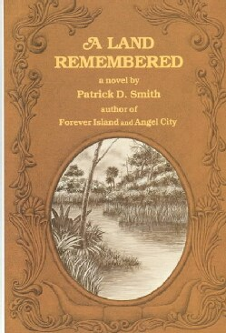 A Land Remembered (Hardcover)