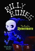 Billy Bones: The Road to Nevermore (Hardcover)