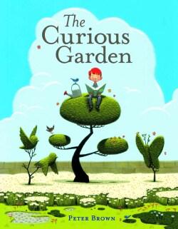 The Curious Garden (Hardcover)