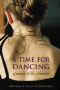 A Time for Dancing (Paperback)