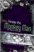 Yes, I Know the Monkey Man (Hardcover)