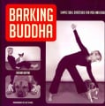Barking Buddha: Simple Soul Stretches for Yogi and Dogi (Paperback)