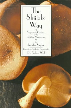 The Shiitake Way: Vegetarian Cooking With Shiitake Mushrooms (Paperback)