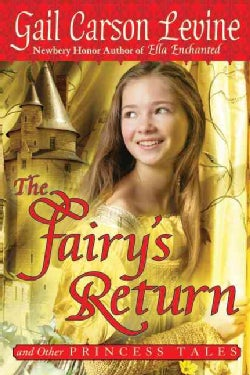 The Fairy's Return and Other Princess Tales (Paperback)