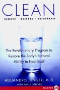 Clean: A Revolutionary Program to Restore the Body's Natural Ability to Heal Itself (Paperback)