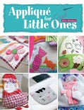 Applique for Little Ones (Paperback)
