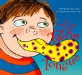 A Bad Case of Tattle Tongue (Paperback)