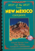 Best of the Best from New Mexico Cookbook: Selected Recipes from New Mexico's Favorite Cookbooks (Spiral bound)