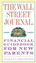 The Wall Street Journal: Financial Guidebook for New Parents (Paperback)