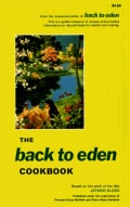 The Back to Eden Cookbook: Original Recipes and Nutritional Information from One of the Great Pioneers in the Ima... (Paperback)
