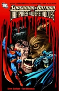 Superman and Batman Vs. Vampires and Werewolves (Paperback)