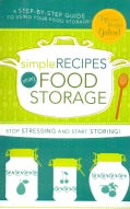 Simple Recipes Using Food Storage (Spiral bound)