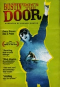 Bustin' Down The Door (DVD)