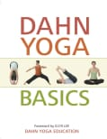 Dahn Yoga Basics: A Complete Guide to the Meridan Stretching, Breathing Exercises, Energy Work, Relaxation, and M... (Paperback)