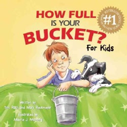 How Full Is Your Bucket?: For Kids (Hardcover)