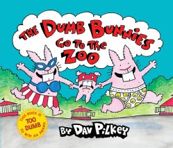The Dumb Bunnies Go to the Zoo (Hardcover)