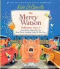The Mercy Watson Collection: Mercy Watson Thinks Like a Pig / Mercy Watson: Something Wonky This Way Comes (CD-Audio)