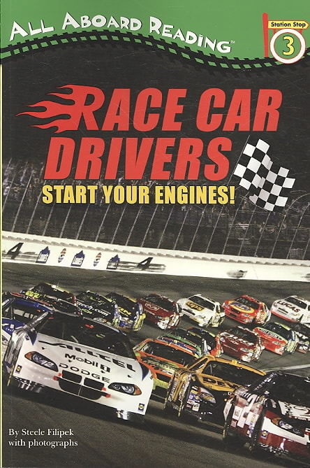 Race Car Drivers: Start Your Engines! (Paperback)