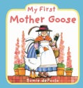 My First Mother Goose (Board book)