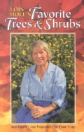 Lois Hole's Favorite Trees & Shrubs (Paperback)