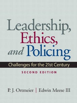 Leadership, Ethics and Policing: Challenges for the 21st Century (Paperback)