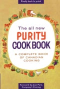 The All New Purity Cookbook: A Complete Book of Canadian Cooking (Paperback)