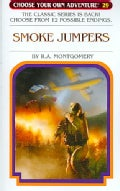 Smoke Jumpers (Paperback)