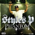 Styles P - Phantom Gangster Chronicles Vol 1 (Parental Advisory)