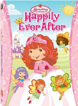 Strawberry Shortcake: Happily Ever After (DVD)