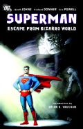 Superman: Escape from Bizarro World (Paperback)