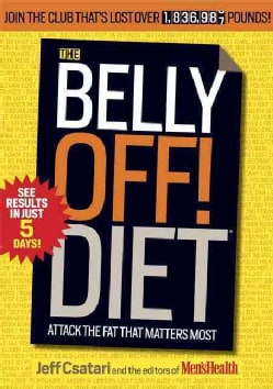 The Belly Off! Diet: Attack The Fat That Matters Most (Paperback)