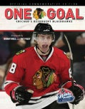 One Goal: Chicago's Resurgent Blackhawks (Paperback)