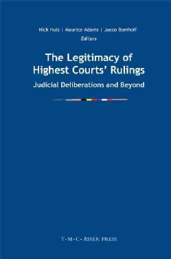 The Legitimacy of Highest Courts' Rulings: Judicial Deliberations and Beyond (Hardcover)