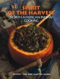 Spirit of the Harvest: North American Indian Cooking (Hardcover)