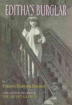 Editha's Burglar: A Story for Children (Hardcover)