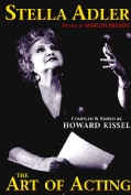 Stella Adler: The Art of Acting (Hardcover)