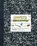 Sparky's Excellent Misadventures: My A.D.D. Journal (Paperback)