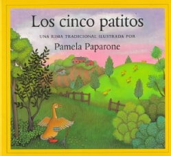 Los Cinco Patitos / Five Little Ducks: Una Rima Tradicional / A Traditional Rhyme (Paperback)