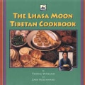 The Lhasa Moon Tibetan Cookbook (Paperback)