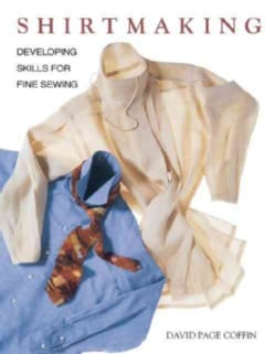 Shirtmaking: Developing Skills for Fine Sewing (Paperback)