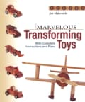 Marvelous Transforming Toys: With Complete Instructions and Plans (Paperback)